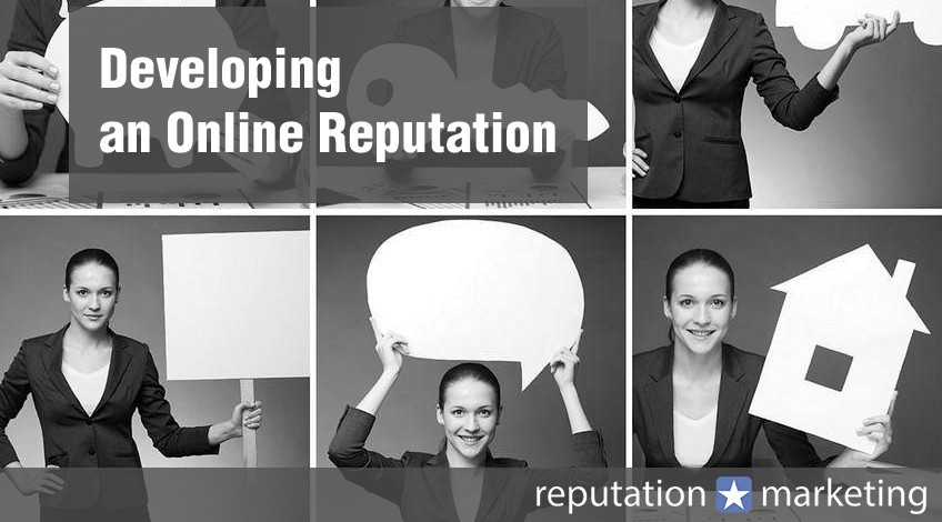 Developing an Online Reputation