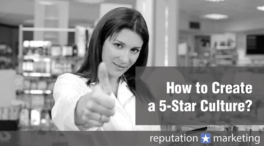 How to Create a 5-Star Culture?
