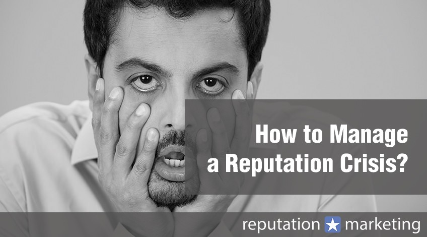 How to Manage a Reputation Crisis?