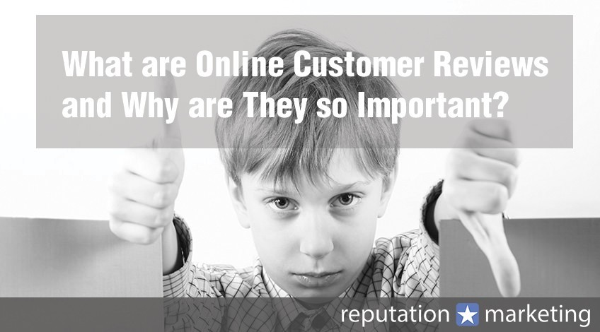 What are Online Customer Reviews and Why are They so Important?