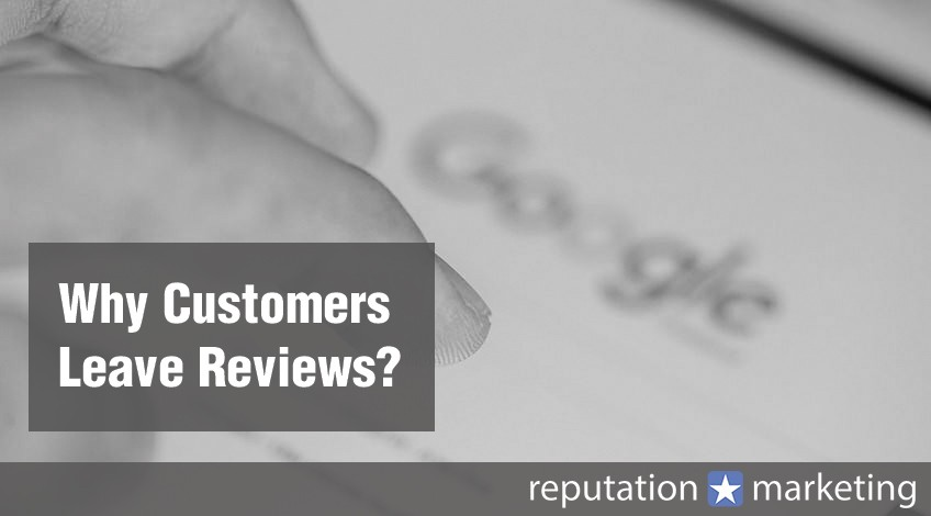 Why Customers Leave Reviews?